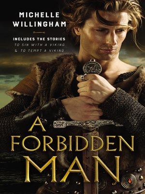 cover image of A Forbidden Man / To Sin With a Viking / To Tempt a Viking